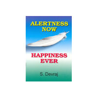Alertness Now Happiness Ever