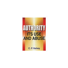 Authority: Its Use and Abuse