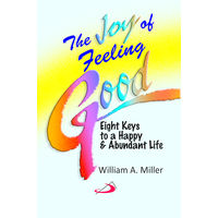 Joy of Feeling Good, The