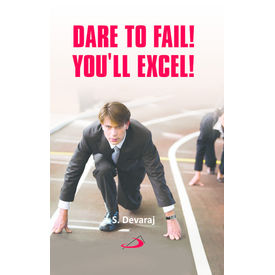 Dare to Fail You will Excel