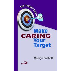 Make Caring Your Target