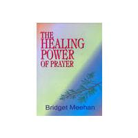 Healing Power of Prayer, The