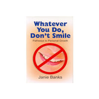 Whatever You Do Don't Smile