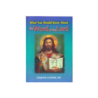 What You Should Know About the Word of the Lord