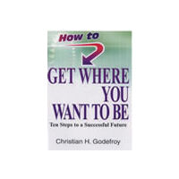 How to Get Where You Want to Be