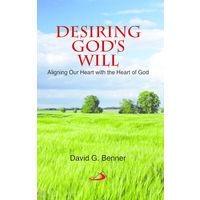 Desiring Gods Will