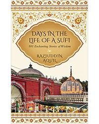 Days in the Life of a Sufi