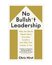 No Bullsh* T Leadership
