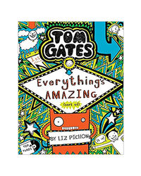 Tom Gates# 3: Everythings Amazing