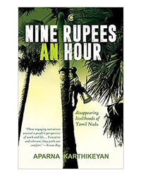 Nine Rupees An Hour: Disappearing Livelihoods Of Tamil Nadu