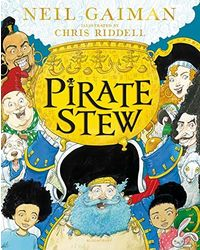 Pirate Stew: The show- stopping new picture book