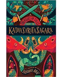 A Treasury Of Tales From The Kathasaritasagara