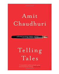 Telling Tales: Selected Writing, 1993- 2013
