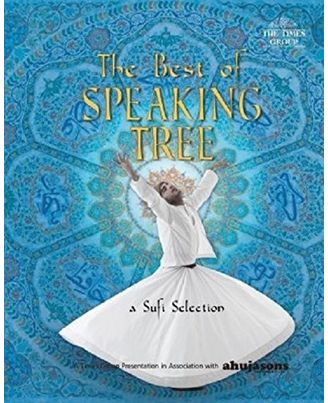 The Best Of Speaking Tree- Sufi Selection