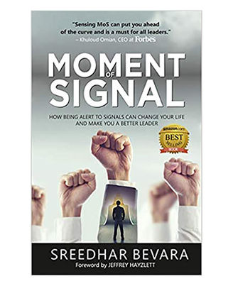 Moment Of Signal: How Being Alert To Signals Can Change Your Life And Make You A Better Leader