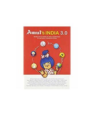 Amul s India 3.0: Based On 50 Years Of Amul Advertising