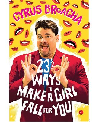 23 & 1/2 Ways To Make A Girl Fall For You