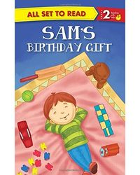 All Set To Read Readers Level 2 Sam's Birthday Gift