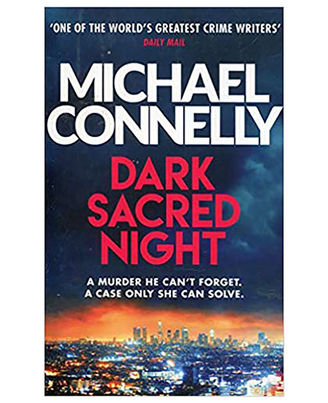 Dark Sacred Night: The Brand New Bosch And Ballard Thriller