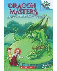 Dragon Masters# 14: The Land Of The Spring Dragon