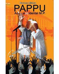 Pappu- An Accidental M. P.