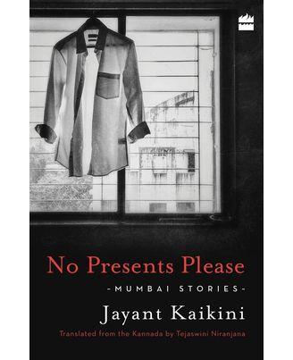 No Presents Please: Mumbai Stories