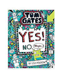 Tom Gates# 8: Yes! No (Maybe)