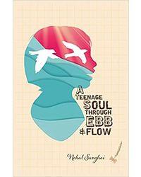 A Teenage Soul Through Ebb & Flow