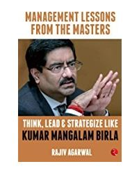 Think, Lead And Strategize Like Kumar Mangalam Birla