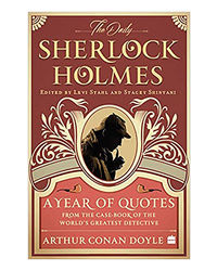 The Daily Sherlock Holmes: A Year Of Quotes From The Case