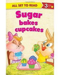 Sugar Bakes Cupcakes: All Set To Read