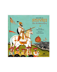 Story Of Shivaji: The Warrior King