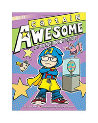 Captain Awesome And The Easter Egg Bandit (Volume 13)