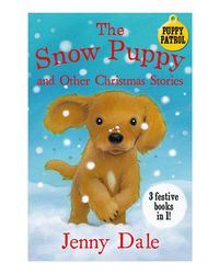 The Snow Puppy And Other Christmas Stories (Jenny Dale