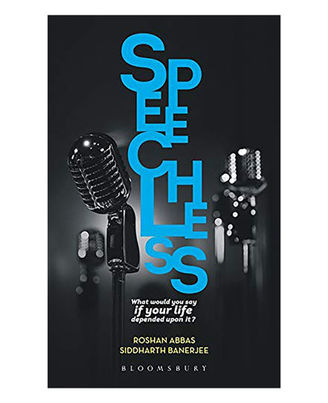 Speechless: What Would You Say If Your Life Depended On It? A Pocket- Guide To Public Speaking And Effective Communication