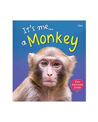 It's Me. . A Monkey