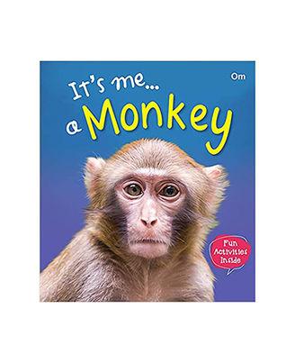 It s Me. . A Monkey