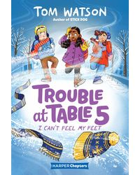 Trouble At Table 5: I Can