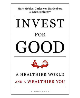 Invest For Good: A Healthier World And A Wealthier You