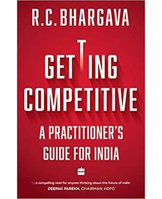 Getting Competitive: A Practitioner s Guide for India