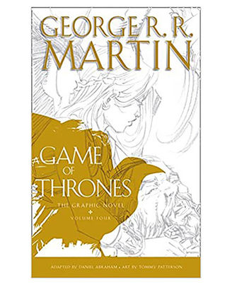 A Game Of Thrones: Graphic Novel Vol. 4 (A Song Of Ice And Fire)
