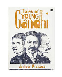 Tales Of Young Gandhi