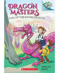 Dragon Masters# 16: Call Of The Sound Dragon