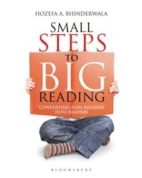 Small Steps To Big Reading: Converting Non- Readers Into Readers