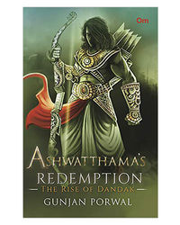 Ashwatthama's Redemption: The Rise Of Dandak