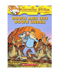 Geronimo Stilton: # 29 Down And Out Down Under