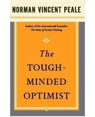 The Tough- Minded Optimist