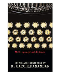 Words Matter: Writings Against Silence