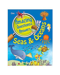 Amazing Question & Answers Seas & Oceans