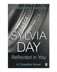 Reflected In You: A Crossfire Novel